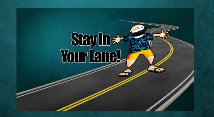 Stay In Your Lane 2