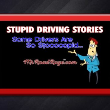 Stupid Driving Stories 3