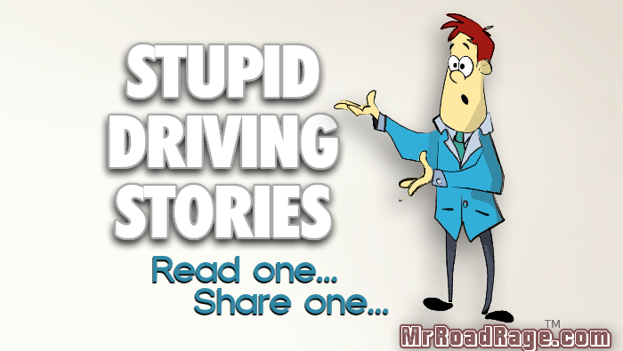 Stupid Drivers